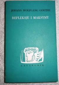 Refleksje i maksymy - Johann Wolfgang von Goethe