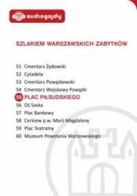Plac Piłsudskiego. Szlakiem warszawskich zabytków - Ewa Chęć