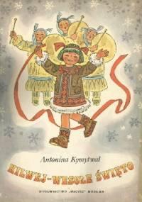 Kilwej - wesołe święto - Antonina Kymytwal