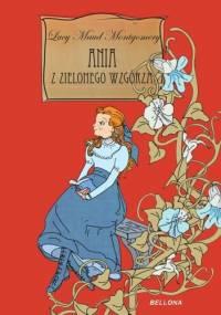 Ania z Zielonego Wzgórza. Wydanie zbiorcze - Lucy Maud Montgomery