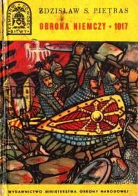 Obrona Niemczy 1017 - Zdzisław Stanisław Pietras