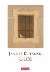 GŁOS - Janusz Kotański