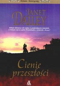 Cienie przeszłości - Janet Dailey