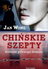 Chińskie szepty - Jan Wong