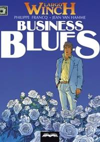 Largo Winch # 4 - Business Blues - Jean Van Hamme, Philippe Francq