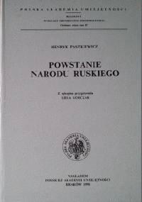 Powstanie narodu ruskiego - Henryk Paszkiewicz