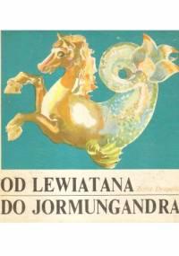 Od Lewiatana do Jormungandra - Zofia Drapella