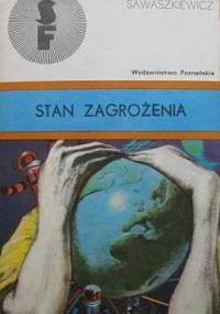 Stan zagrożenia - Jacek Sawaszkiewicz