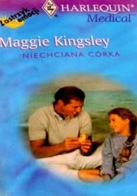 Niechciana córka - Maggie Kingsley
