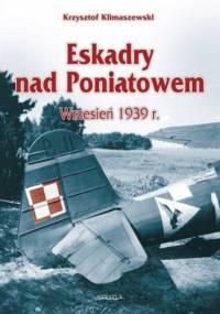 Eskadry nad Poniatowem, wrzesień 1939 r - Krzysztof Klimaszewski