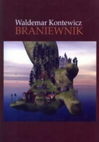 Braniewnik - Waldemar Kontewicz