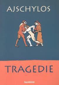 Tragedie - Ajschylos