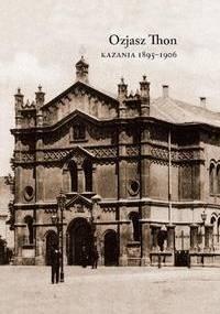 Kazania (1895-1906) - Ozjasz Thon