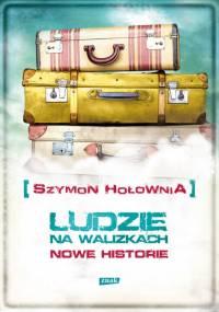Holownia Szymon - Ludzie na walizkach [Audiobook Pl]