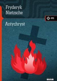 Antychryst - Fryderyk Nietzsche