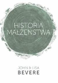 Historia małżeństwa - John Bevere, Lisa Bevere