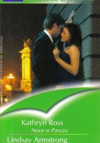 Noce w Paryżu. Narzeczona milionera - Lindsay Armstrong, Kathryn Ross