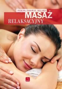 Masaż relaksacyjny - Krzysztof Kiniorski