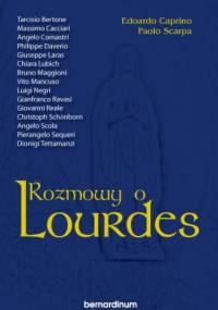 Rozmowy o Lourdes - Edoardo Caprino, Paolo Scarpa