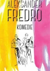 Komedie - Aleksander Fredro