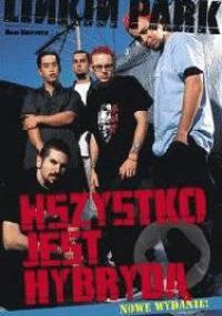 Linkin Park Wszystko jest hybrydą - Whitaker Brad
