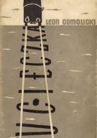 Ucieczka - Leon Gomolicki