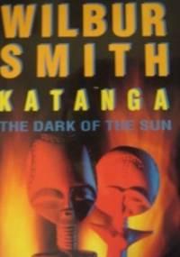 Katanga - Wilbur Smith