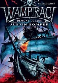 Wampiraci. Demony oceanu - Justin Somper