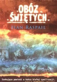 Jean Raspail - Obóz świętych