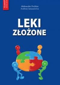 Leki złożone - Aleksander Prejbisz, Andrzej Januszkiewicz