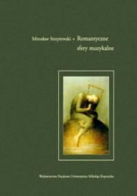 Romantyczne sfery muzykalne - Mirosław Strzyżewski