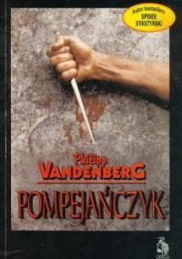 Pompejańczyk - Philipp Vandenberg