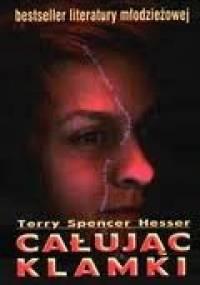 Całując klamki - Terry Spencer Hesser