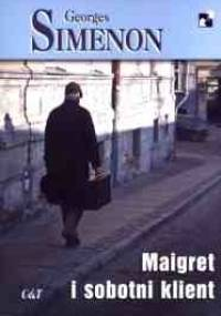 Maigret i sobotni klient - Georges Simenon