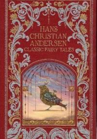 Classic Fairy Tales - Hans Christian Andersen