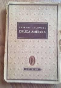 Druga Ameryka - Erskine Caldwell