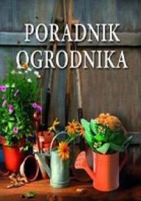 Poradnik Ogrodnika - David Curnock