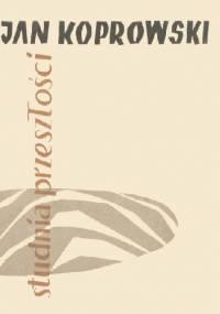 Studnia przeszłości - Jan Koprowski