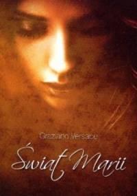 Świat Marii - Graziano Versace