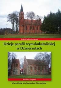 Dzieje parafii rzymskokatolickiej w Dźwierzutach - Bielawny Krzysztof