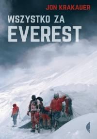 Wszystko za Everest - Jon Krakauer