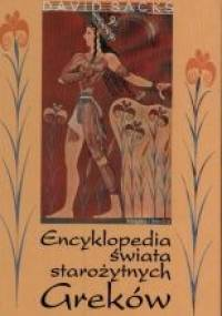 Encyklopedia świata starożytnych Greków - Sacks David