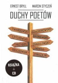 Duchy poetów - Ernest Bryll, Marcin Styczeń