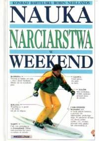 Nauka narciarstwa w weekend - Konrad Bartelski, Robin Neillands