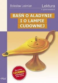 Baśń o Aladynie i o lampie cudownej - Bolesław Leśmian