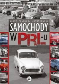 Samochody w PRL-u - Ewa Ressel
