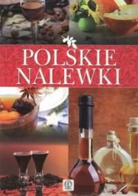 Polskie nalewki - Łukasz Fiedoruk