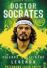 Doctor Socrates. Piłkarz Filozof Legenda - Andrew Downie