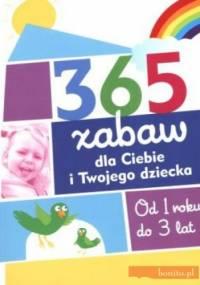 365 zabaw dla Ciebie i twojego dziecka - Nancy Wilson Hall
