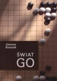 Świat Go - Janusz Kraszek